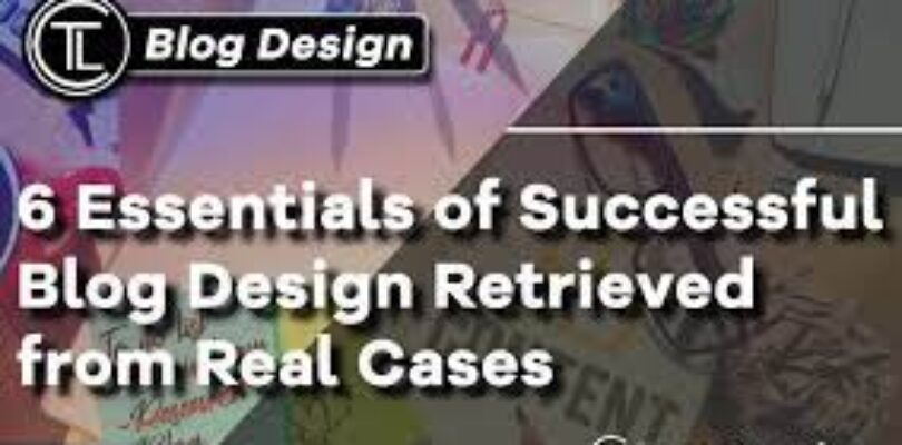 What Makes A Successful Blog Design?